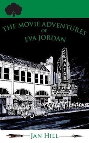 The Movie Adventures of Eva Jordan