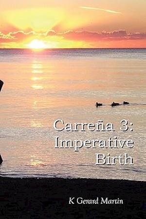 Carre a 3: Imperative Birth
