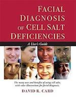 Facial Diagnosis of Cell Salt Deficiencies