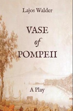 Bog, paperback Vase of Pompeii af Lajos Walder