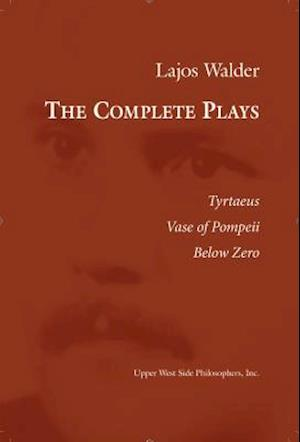 Bog, paperback The Complete Plays af Lajos Walder