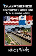Panama's Contributions to the Development of the United States' Capital Accumulation and Power