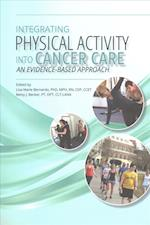 Integrating Physical Activity Into Cancer Care