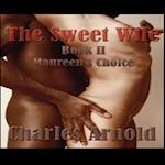 Sweet Wife, Book II: Maureen's Choice af Charles Arnold