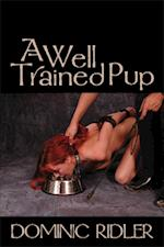 A Well Trained Pup af Dominic Ridler