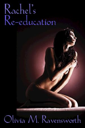 Rachel's Re-Education