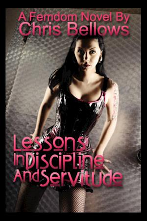 Lessons In Discipline and Servitude