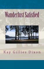 Wanderlust Satisfied af Kay Gillies Dixon