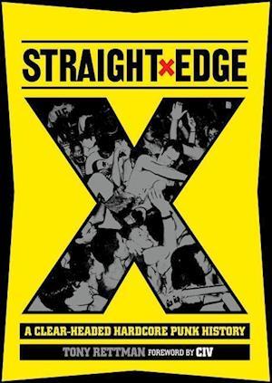 Bog, paperback Straight Edge af Tony Rettman
