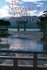 Practice for the Quest & Relax and Retreat (Notebooks of Paul Brunton)