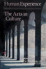 Human Experience & The Arts in Culture (Notebooks of Paul Brunton)