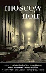Moscow Noir (Akashic Noir)