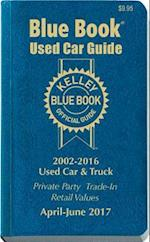Kelley Blue Book Used Car Guide 2002-2016 (KELLEY BLUE BOOK USED CAR GUIDE CONSUMER EDITION)