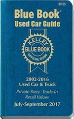 Kelley Blue Book Used Car Guide July-September 2017 (KELLEY BLUE BOOK USED CAR GUIDE CONSUMER EDITION, nr. 24)