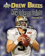 Drew Brees and the New Orleans Saints (Super Bowl Superstars)