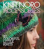 Knit Noro: Accessories