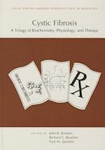 Cystic Fibrosis: A Trilogy of Biochemistry, Physiology, and Therapy (Cold Spring Harbor Perspectives in Medicine)