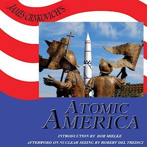 James Crnkovich's Atomic America