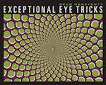 Exceptional Eye Tricks