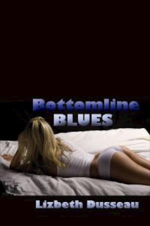 Bottomline Blues