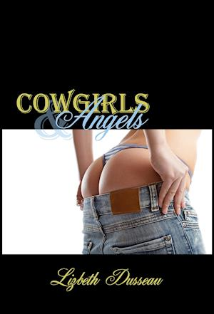 Cowgirls & Angels