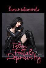 Tales of Female Depravity