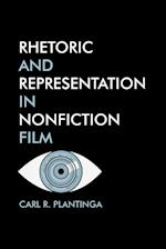 Rhetoric and Representation in Nonfiction Film af Carl Plantinga