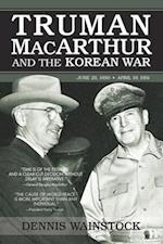 Truman, MacArthur and the Korean War