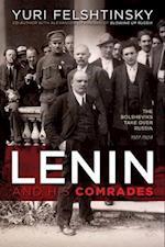 Lenin and His Comrades