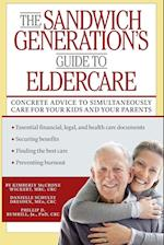 The Sandwich Generation's Guide to Eldercare af Phillip D. Rumrill, Danielle Dresden, Kimberly Wickert