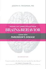 Making the Connection Between Brain and Behavior, Second Edition