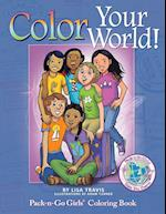 Color Your World!: Pack-n-Go Girls Coloring Book (Pack-n-Go Girls Adventures)