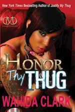 Honor Thy Thug af Wahida Clark