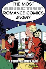 The Most Adjective Romance Comics Ever!