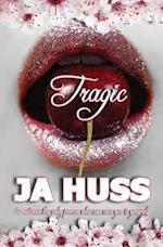 Tragic af J. a. Huss, J. a. Huss