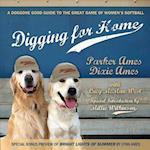 Digging for Home af Lynn Ames