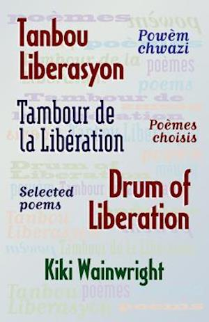 Bog, paperback Drum of Liberation af Kiki Wainwright
