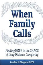 When Family Calls: Finding Hope in the Chaos of Long-Distance Caregiving