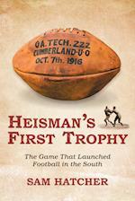 Heisman's First Trophy
