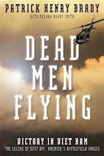 Dead Men Flying af Patrick Henry Brady