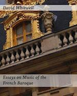 Essays on Music of the French Baroque