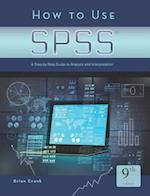 How to Use SPSS (R) af Brian C Cronk