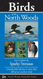 Birds of the North Woods (Naturalist)
