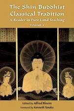 The Shin Buddhist Classical Tradition