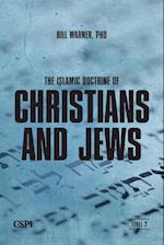 The Islamic Doctrine of Christians and Jews af Bill Warner