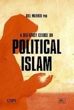 Self-Study Course on Political Islam, Level 1 (Political Islam)