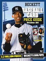Beckett Baseball Card Price Guide 2014 (BECKETT BASEBALL CARD PRICE GUIDE)