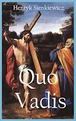 Quo Vadis: A Narrative of the Time of Nero (with Original Illustration)