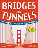 Bridges and Tunnels (Build It Yourself)