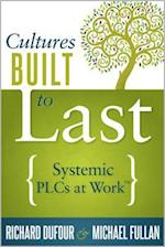 Cultures Built to Last af Richard Dufour